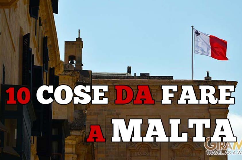 Cosa fare a Malta