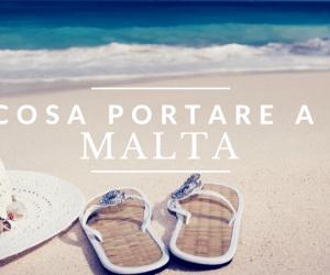 Cosa portare a Malta