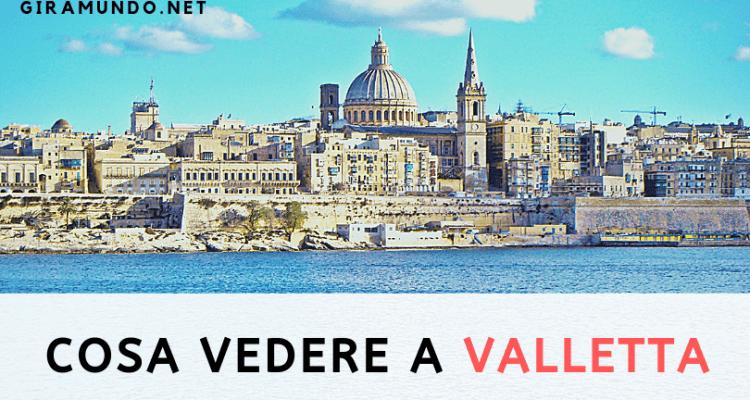 Cosa vedere a Valletta - intro