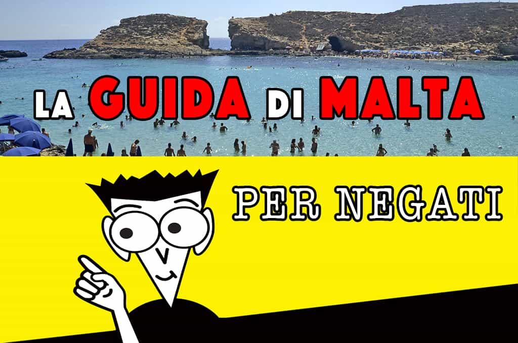 La Mini Guida Di Malta Dove Si Trova E Le Cose Da Sapere