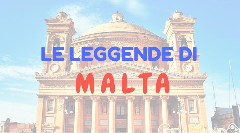 Leggende di Malta.