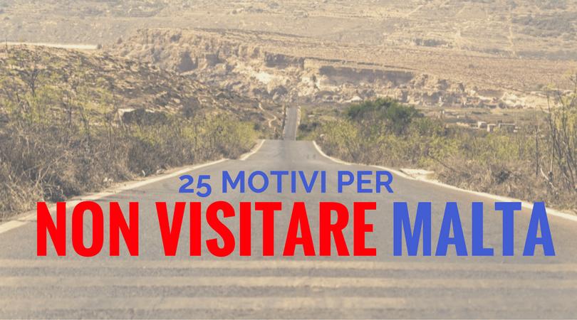 Visitare malta 25 motivi perch non dovresti guida di malta - Trovare casa a malta ...