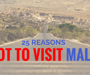 WHY NOT TO VISIT MALTA
