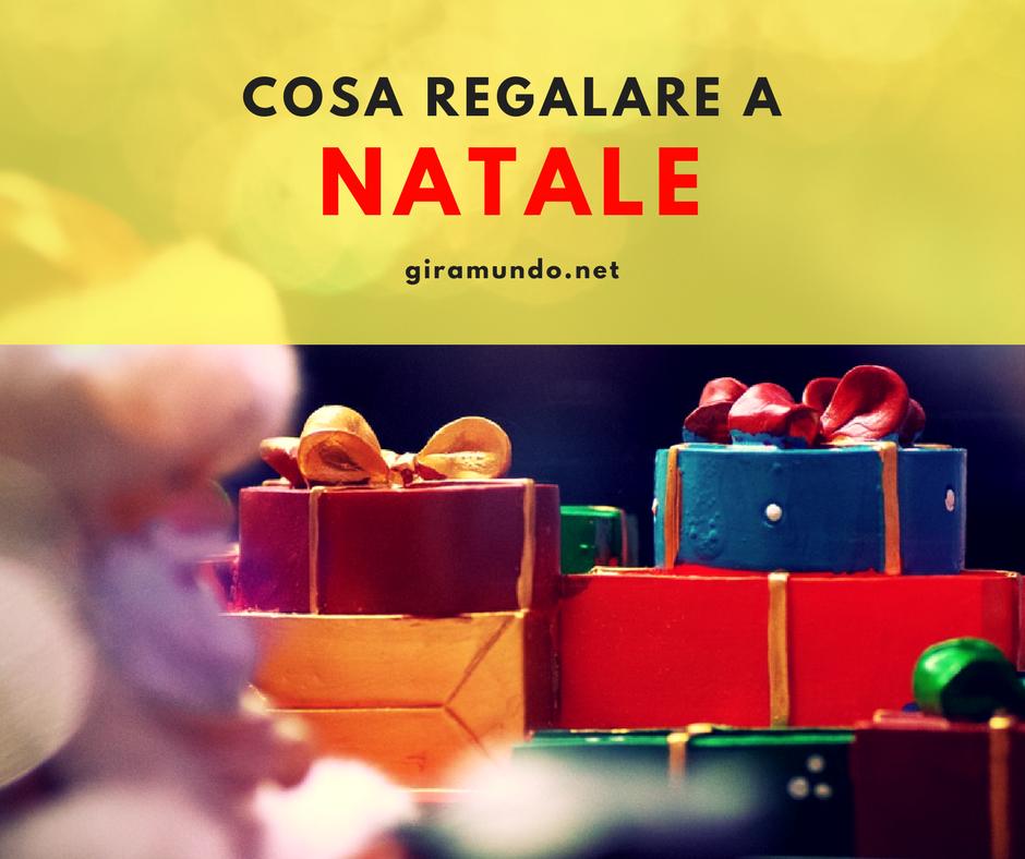 idee regalo per natale la lista di cosa regalare