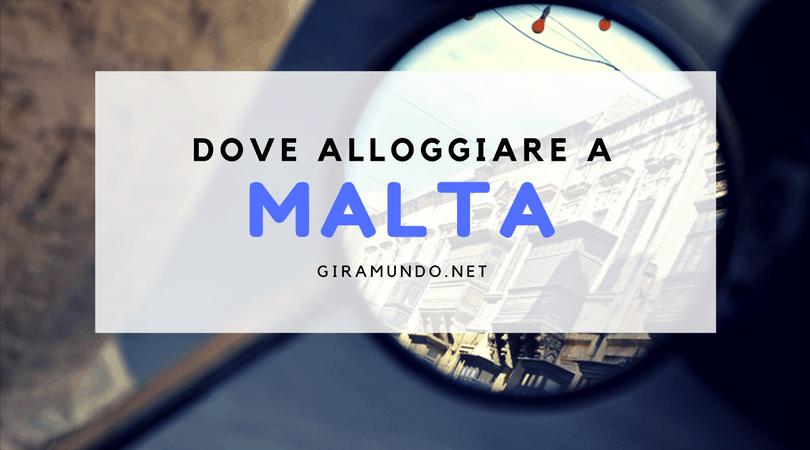 Dove alloggiare a Malta. Le migliori zone dove dormire. - Guida di Malta